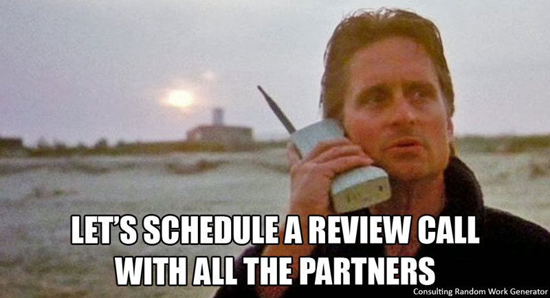 Can you schedule a review call with all of the partners?